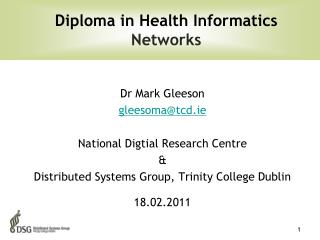 Dr Mark Gleeson gleesoma@tcd.ie National Digtial Research Centre  &