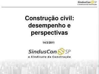 Constru��o civil: desempenho e perspectivas