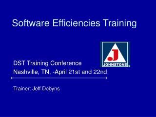 Software Efficiencies Training