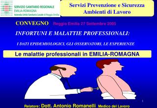 Relatore :  Dott. Antonio Romanelli   Medico del Lavoro