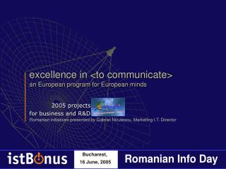 excellence in <to communicate> an European program for European minds