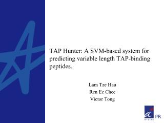 TAP Hunter: A SVM-based system for predicting variable length TAP-binding peptides.