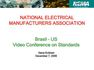 NATIONAL ELECTRICAL MANUFACTURERS ASSOCIATION