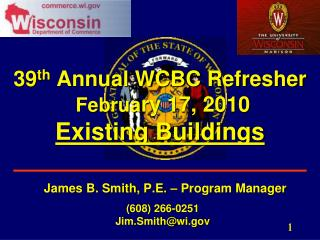 39 th  Annual WCBC Refresher Februa ry 17, 2010  Existing Buildings