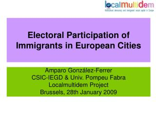 Electoral Participation of Immigrants in European Cities
