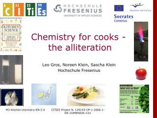 Chemistry for cooks -  the alliteration