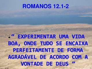 ROMANOS 12.1-2