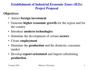 Establishment of  Industrial  Economic Zones ( I EZs) Project Proposal