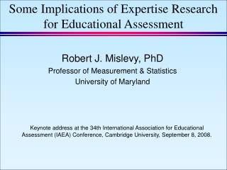 Some Implications of Expertise Research for Educational Assessment