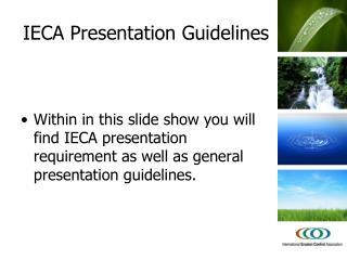 IECA Presentation Guidelines