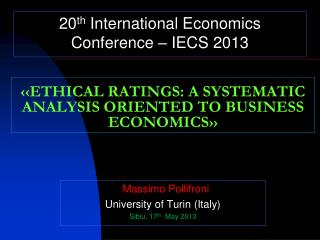 ‹‹ ETHICAL RATINGS: A SYSTEMATIC ANALYSIS ORIENTED TO BUSINESS ECONOMICS ››
