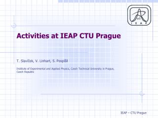 Activities at IEAP CTU Prague