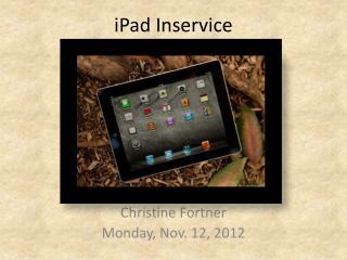 iPad Inservice