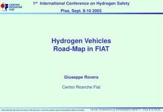 Hydrogen Vehicles Road-Map  in FIAT Giuseppe Rovera Centro Ricerche Fiat