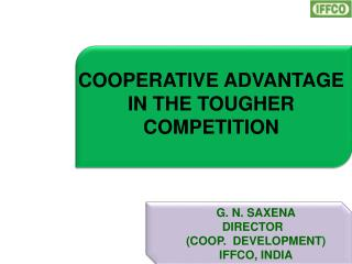 COOPERATIVE ADVANTAGE IN THE TOUGHER COMPETITION