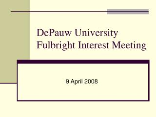 DePauw University Fulbright Interest Meeting