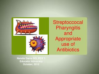 Streptoccocal Pharyngitis and Appropriate use of Antibiotics