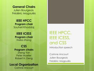 IEEE  HPCC,  IEEE ICESS,  and  CSS