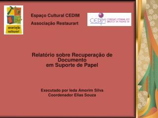 Relatório sobre Recuperação de Documento em Suporte de Papel Executado por Ieda Amorim Silva