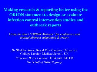 "Using the short ""ORION Abstract"" for conference and journal abstract submission & review"