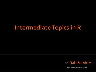 Intermediate Topics in  R