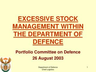 EXCESSIVE STOCK MANAGEMENT WITHIN THE D EPARTMENT  O F  D EFENCE