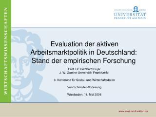 Evaluation der aktiven Arbeitsmarktpolitik in Deutschland: Stand der empirischen Forschung
