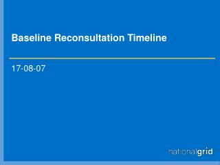 Baseline Reconsultation Timeline