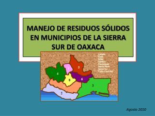 MANEJO DE RESIDUOS SÓLIDOS EN MUNICIPIOS DE LA SIERRA SUR DE OAXACA