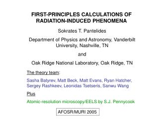 FIRST-PRINCIPLES CALCULATIONS OF RADIATION-INDUCED PHENOMENA