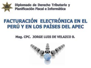 FACTURACIÓN  ELECTRÓNICA EN EL PERÚ Y EN LOS PAÍSES DEL APEC