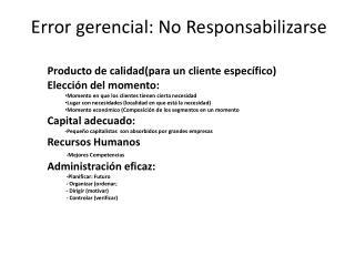 Error gerencial: No Responsabilizarse