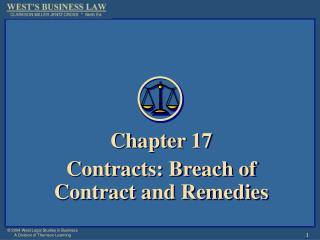 Chapter 17 Contracts: Breach of Contract and Remedies