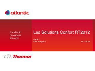 Les Solutions Confort RT2012