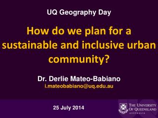 How do we plan for a  sustainable and inclusive urban  community?