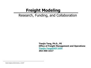 Freight Modeling  Research, Funding, and Collaboration