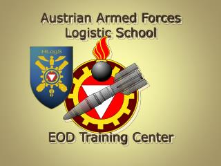 Austrian Armed Forces Logistic School