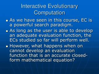Interactive Evolutionary Computation