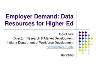 Employer Demand: Data Resources for Higher Ed