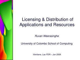 Licensing & Distribution of Applications and Resources
