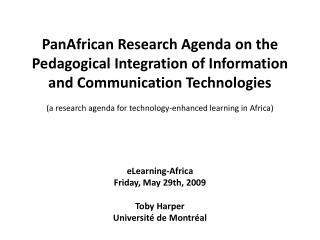 eLearning-Africa Friday, May 29th, 2009 Toby Harper Université de Montréal