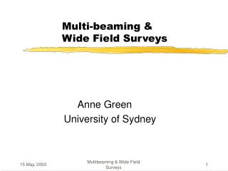 Multi-beaming &            Wide Field Surveys