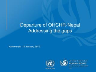 Departure of OHCHR-Nepal Addressing the gaps