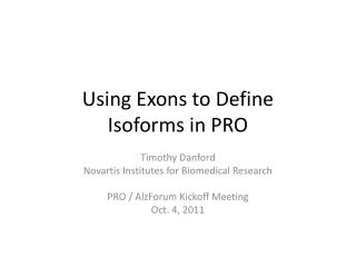 Using Exons to Define  Isoforms in PRO