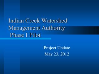 Indian Creek Watershed Management Authority  Phase I Pilot