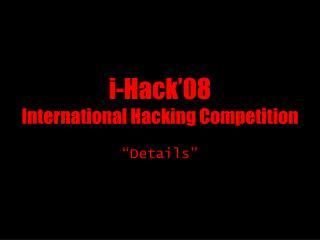 i-Hack'08 International Hacking Competition