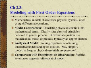 Ch 2.3:  Modeling with First Order Equations