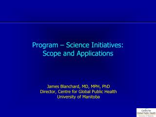 Program – Science Initiatives: Scope and Applications