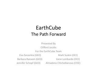 EarthCube The Path Forward