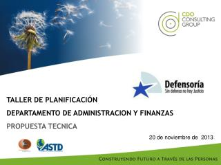 TALLER DE PLANIFICACIÓN  DEPARTAMENTO DE ADMINISTRACION Y FINANZAS  PROPUESTA TECNICA